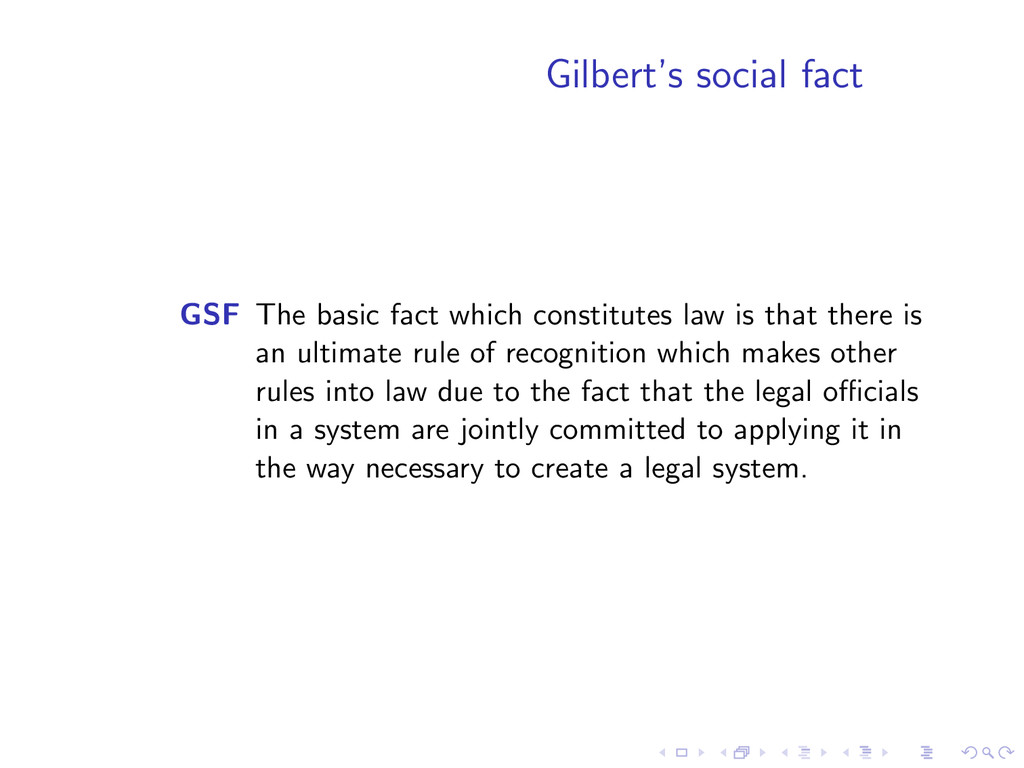 Gilbert's social fact GSF The basic fact which ...
