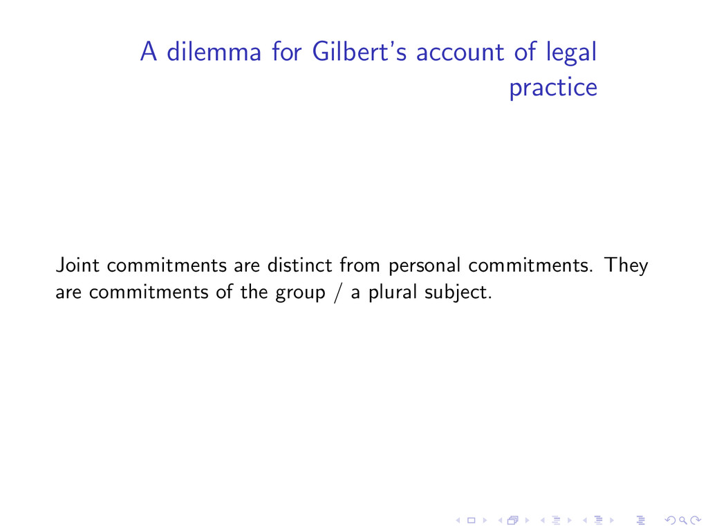 A dilemma for Gilbert's account of legal practi...