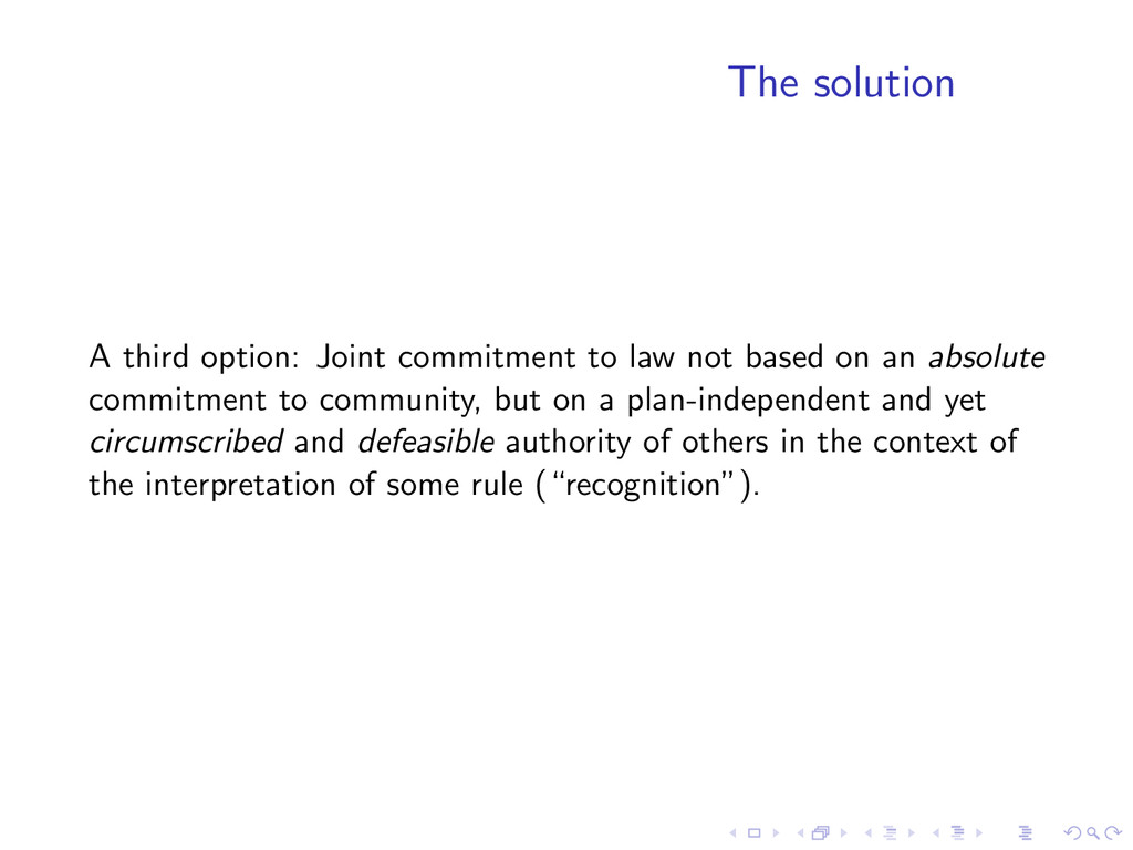 The solution A third option: Joint commitment t...