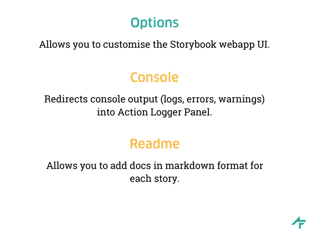 Options Allows you to customise the Storybook w...
