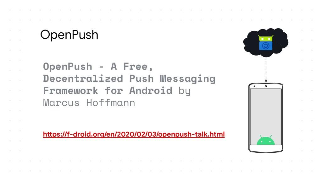 OpenPush OpenPush - A Free, Decentralized Push ...