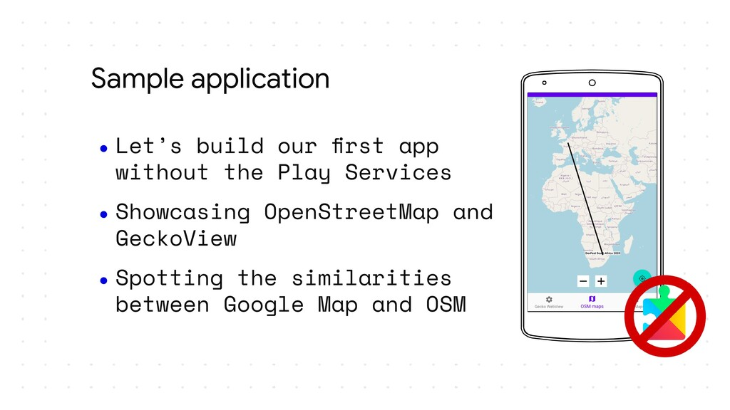 Sample application ● Let's build our first app w...