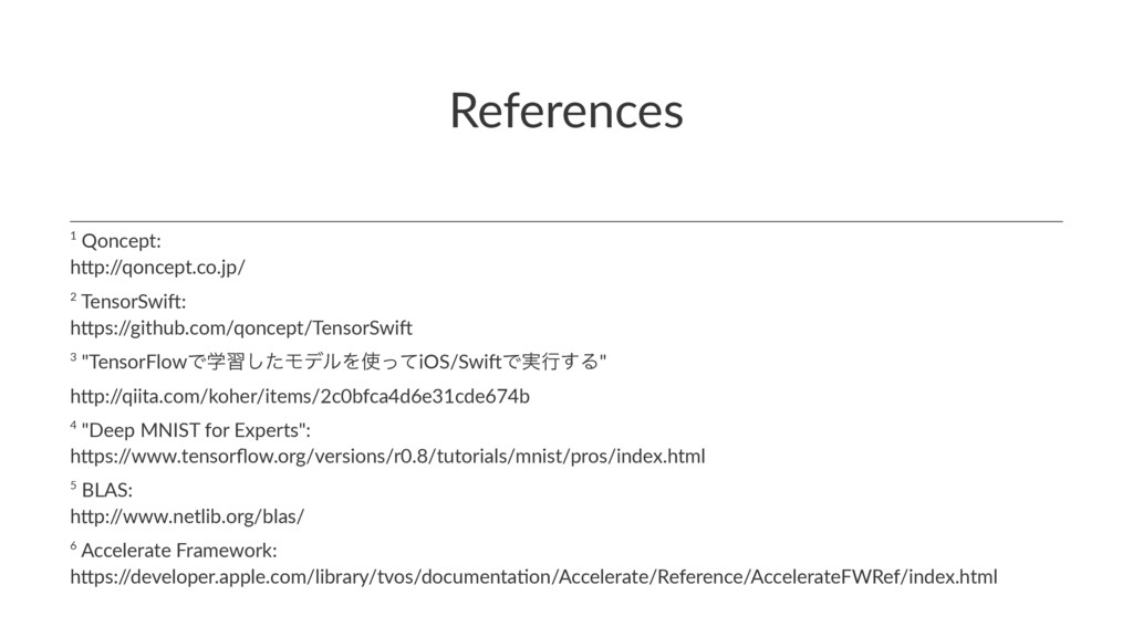 References 6 Accelerate Framework: h1ps:/ /deve...
