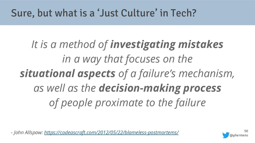 50 @phermens Sure, but what is a 'Just Culture'...