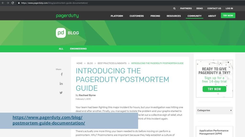 https://www.pagerduty.com/blog/ postmortem-guid...