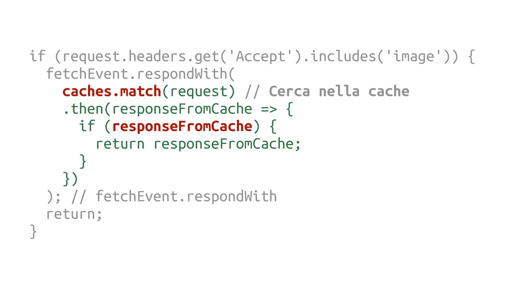 if (request.headers.get('Accept').includes('ima...