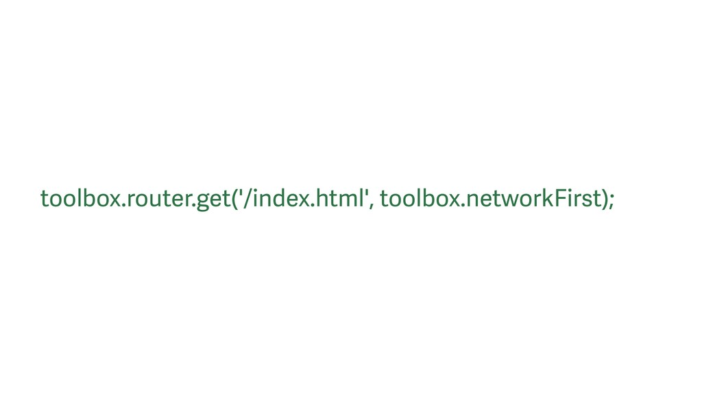 toolbox.router.get('/index.html', toolbox.netwo...