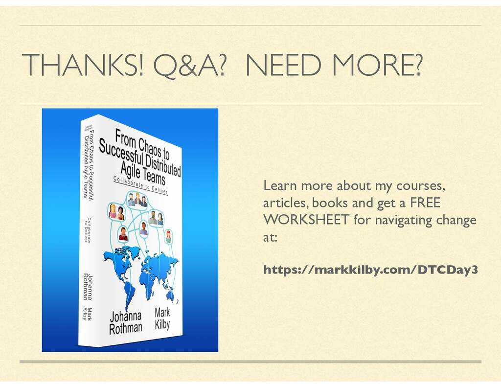 THANKS! Q&A? NEED MORE? Learn more about my cou...