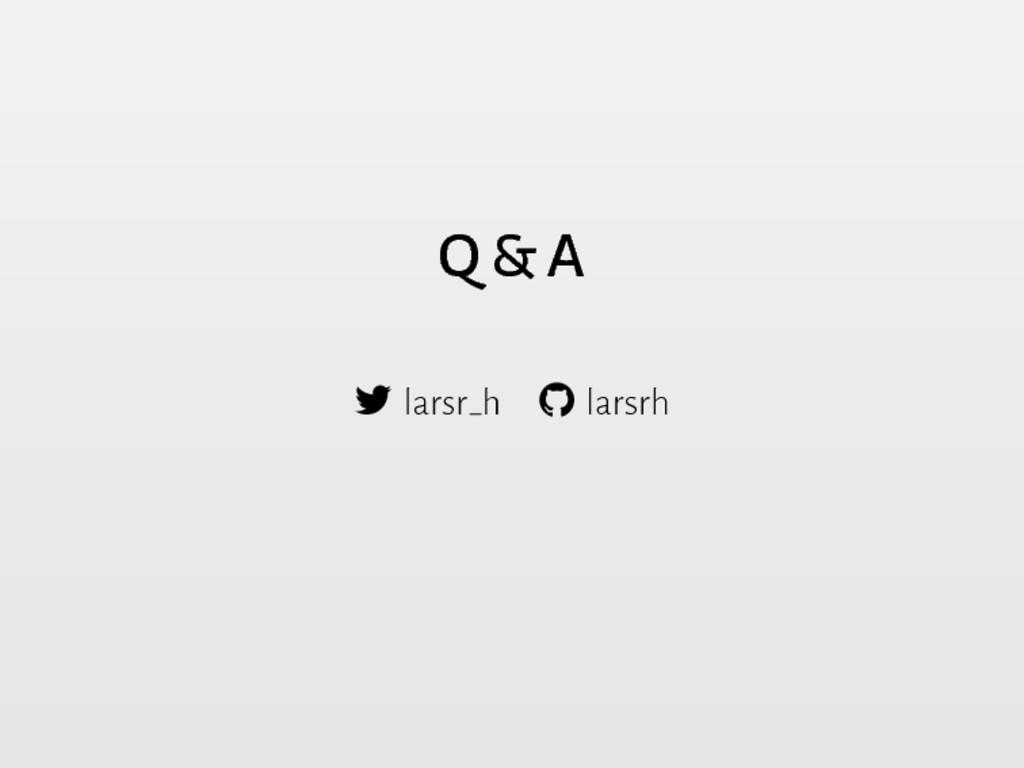 Q & A  larsr h  larsrh