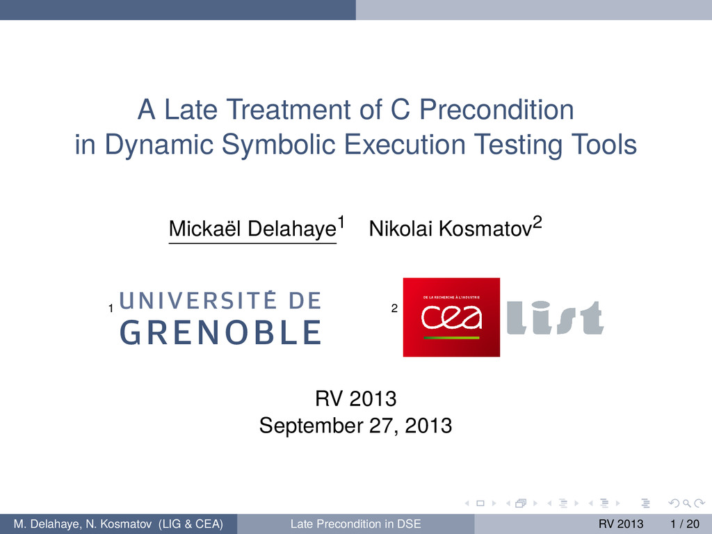 A Late Treatment of C Precondition in Dynamic S...