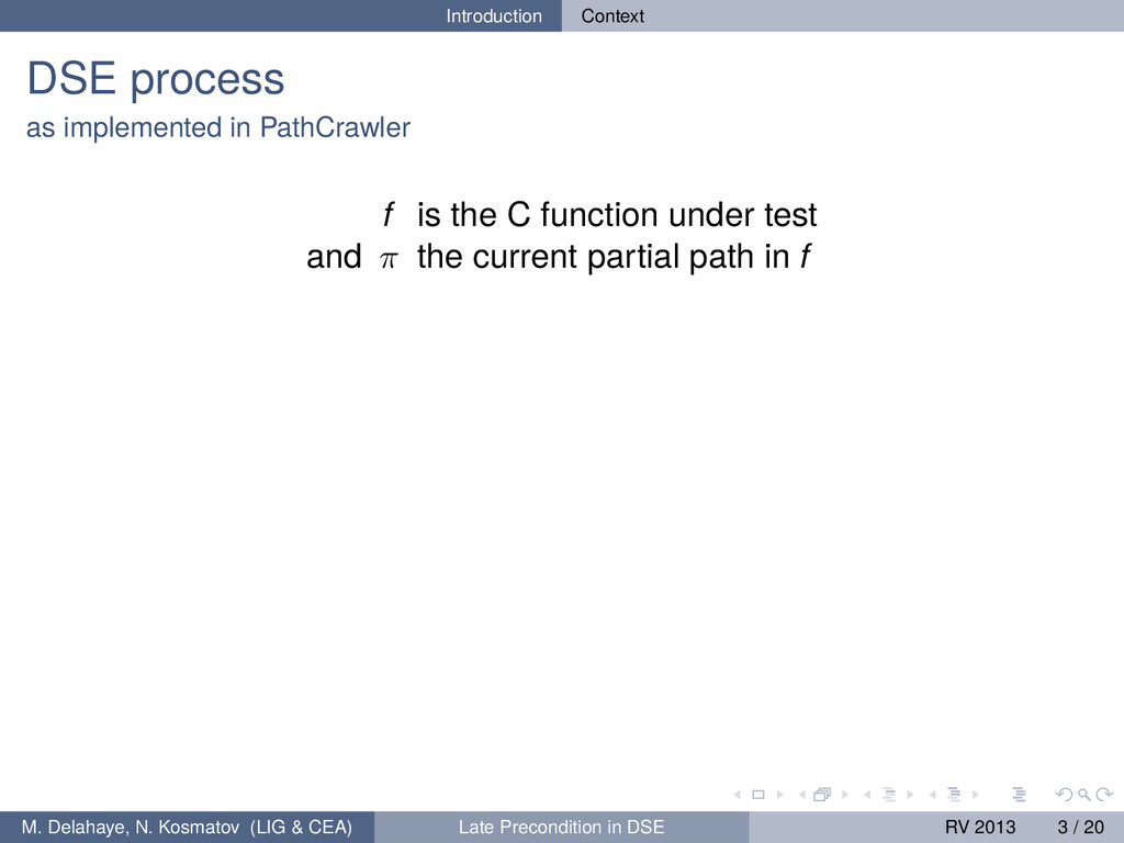 Introduction Context DSE process as implemented...