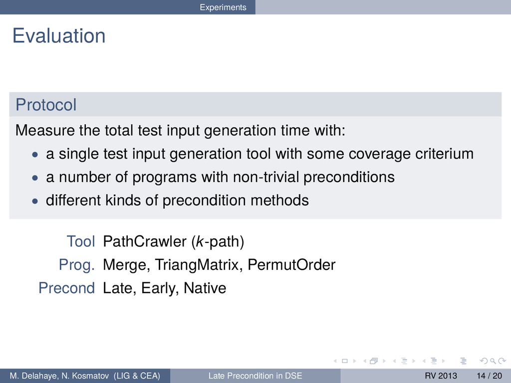 Experiments Evaluation Protocol Measure the tot...