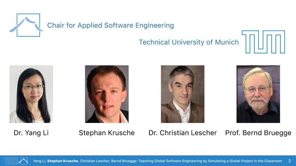Yang Li, Stephan Krusche, Christian Lescher, Be...