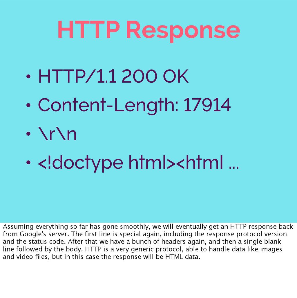 HTTP Response • HTTP/1.1 200 OK • Content-Lengt...