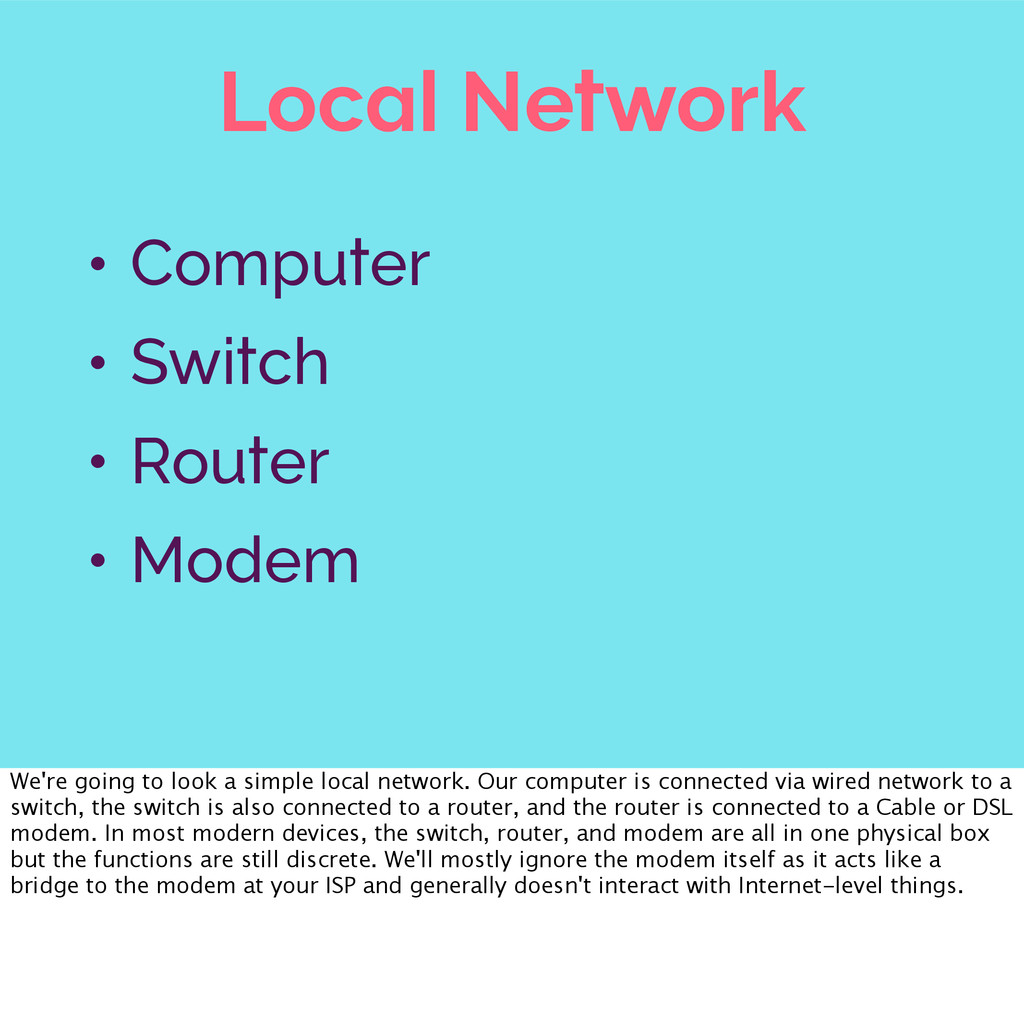 Local Network • Computer • Switch • Router • Mo...