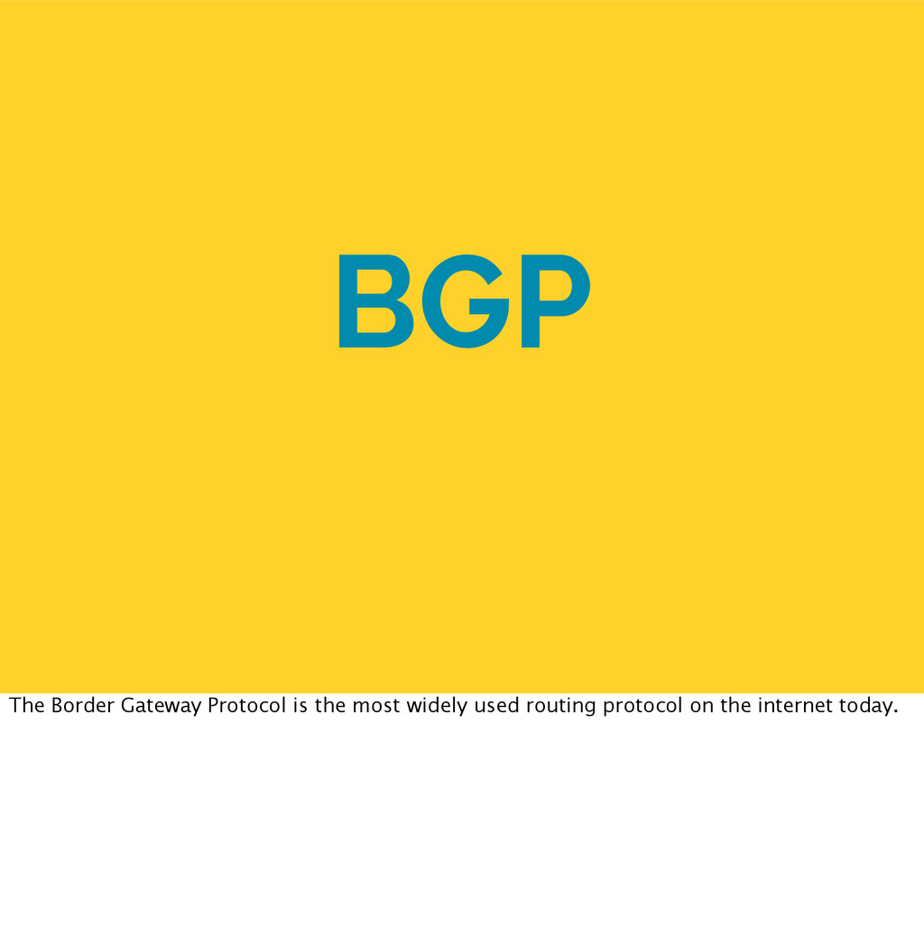BGP The Border Gateway Protocol is the most wid...
