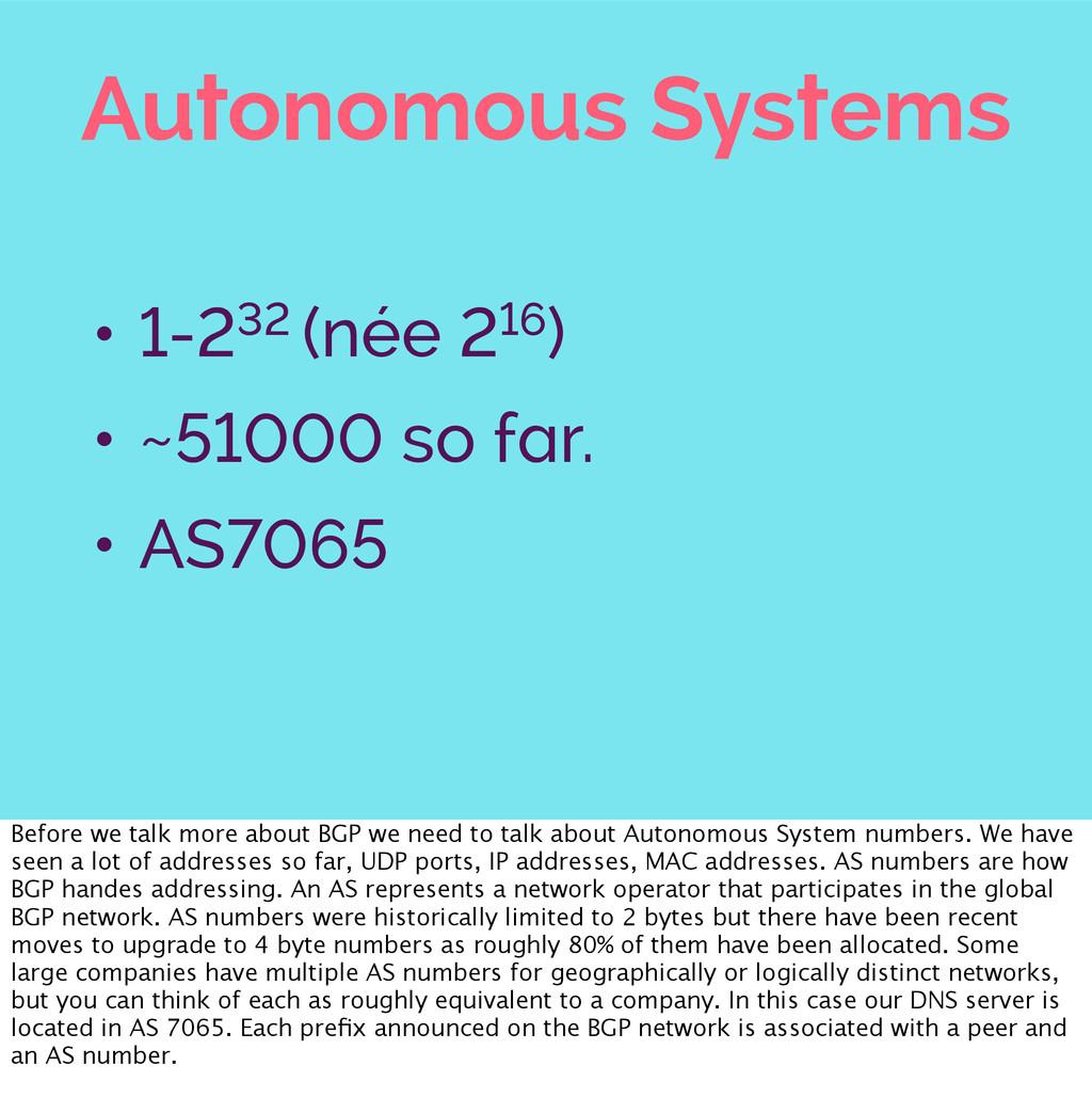 Autonomous Systems • 1-232 (née 216) • ~51000 s...