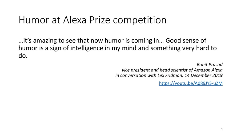 Humor at Alexa Prize competition …it's amazing ...