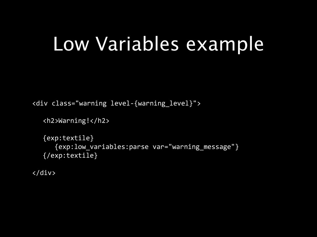 """Low Variables example <div class=""""warning lev..."""