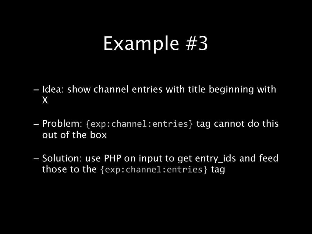 - Idea: show channel entries with title beginni...