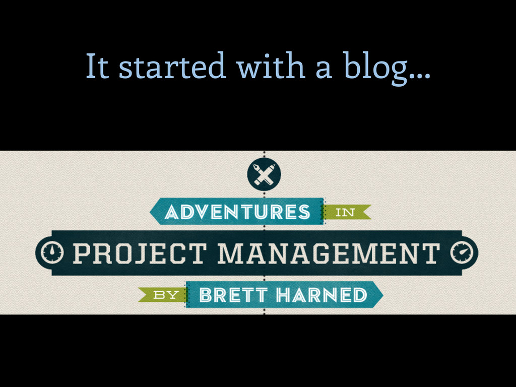 It started with a blog...