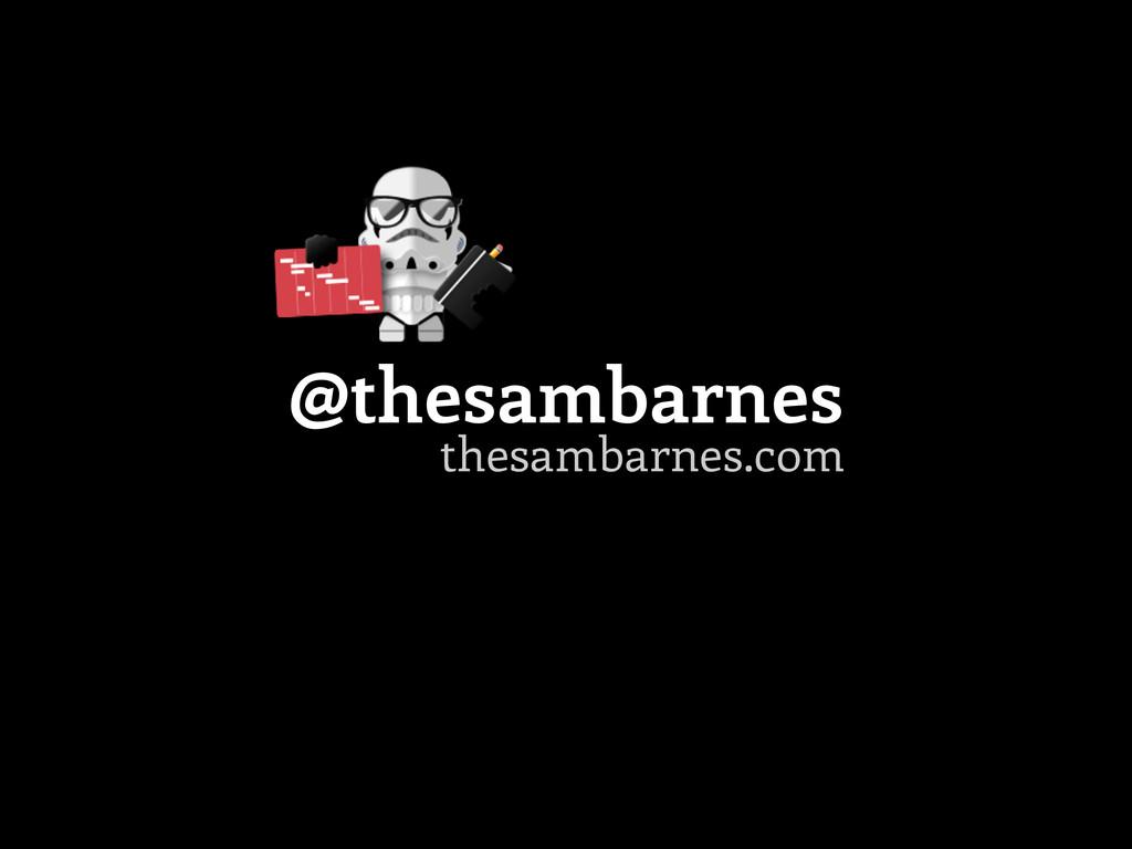 thesambarnes.com @thesambarnes