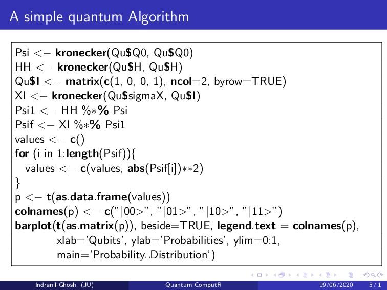 A simple quantum Algorithm Psi <− kronecker(Qu$...