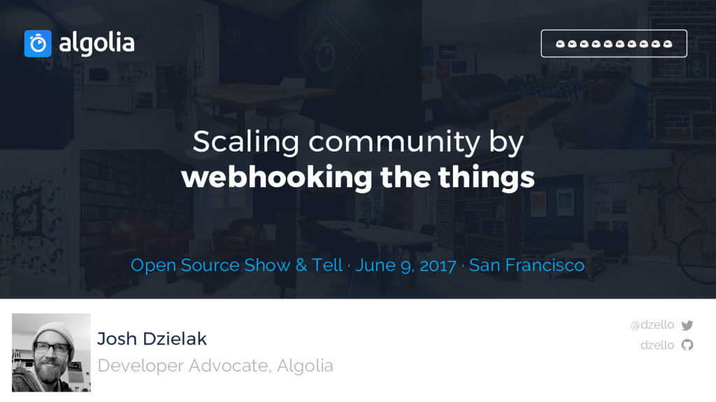 Josh Dzielak Scaling community by webhooking th...
