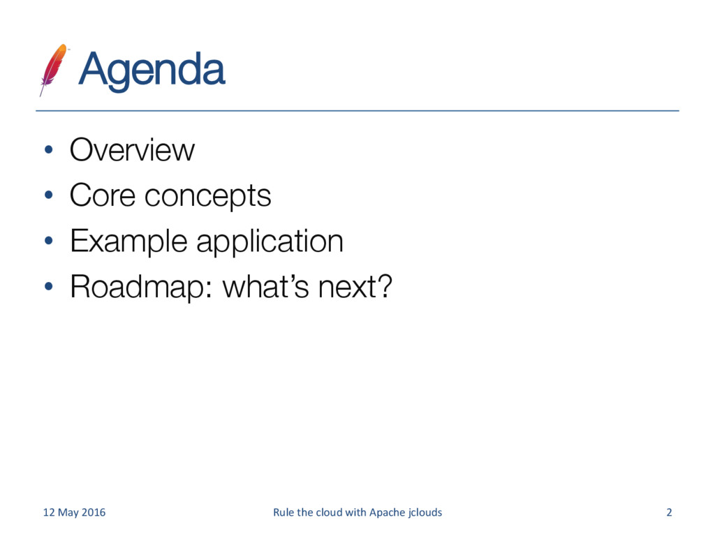 Agenda • Overview • Core concepts • Examp...