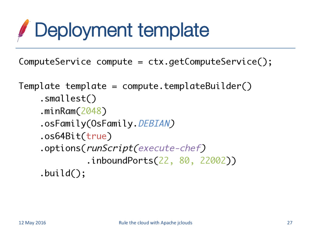 Deployment template 12 May 2016 Rule the cloud...