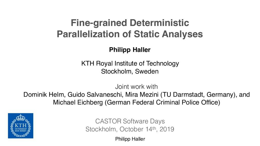 Philipp Haller Fine-grained Deterministic Paral...