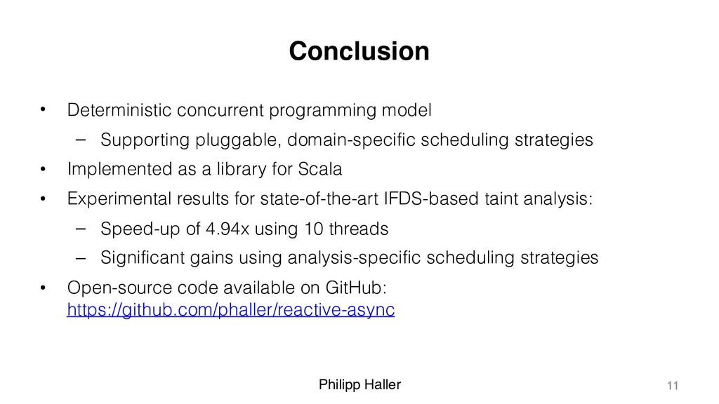 Philipp Haller Conclusion • Deterministic concu...