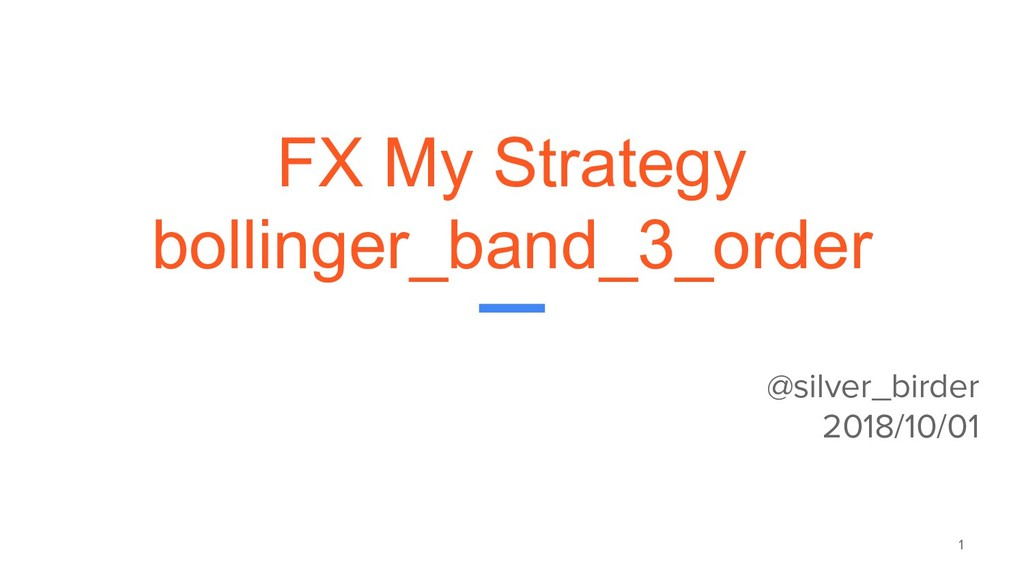 FX My Strategy bollinger_band_3_order @silver_b...