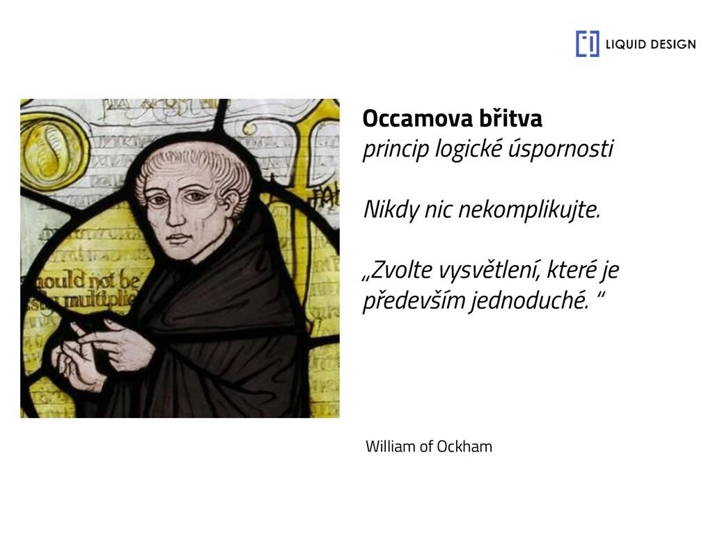 Occamova břitva princip logické úspornosti Nikd...
