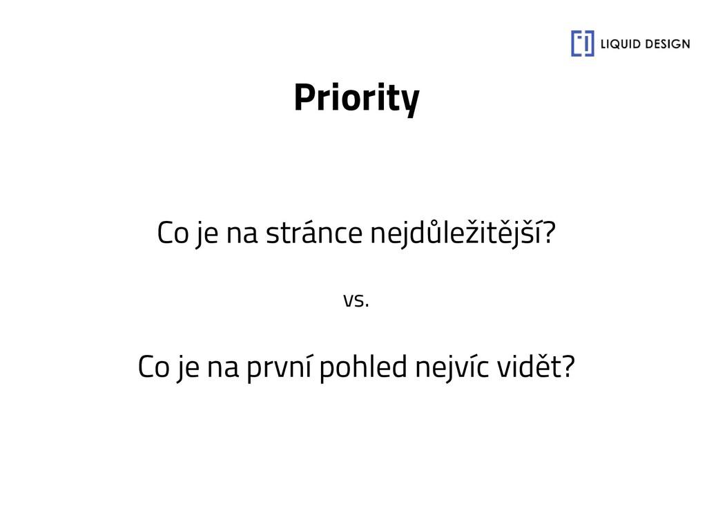 Priority Co je na stránce nejdůležitější? vs. C...