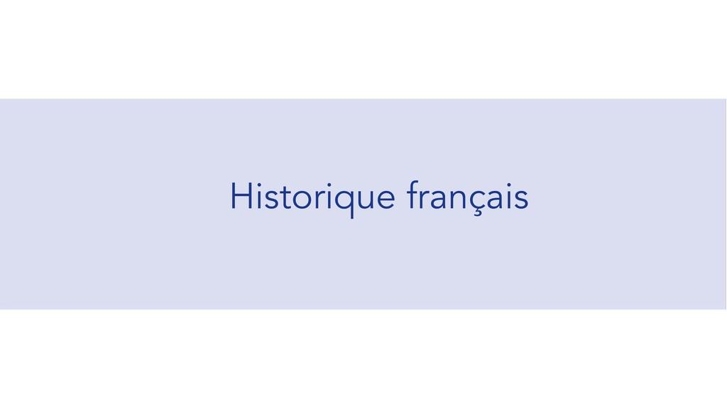 Historique français