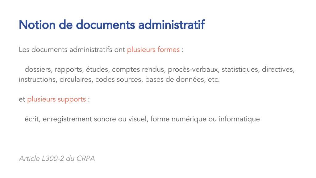 Les documents administratifs ont plusieurs form...