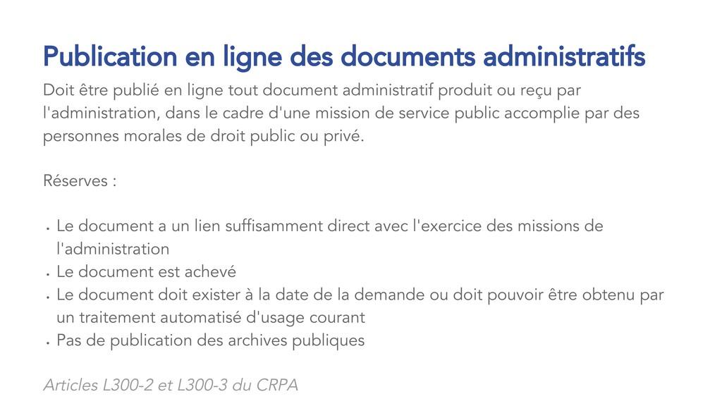Doit être publié en ligne tout document adminis...