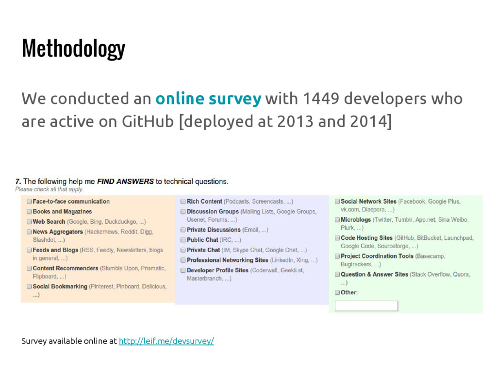 Methodology We conducted an online survey with ...