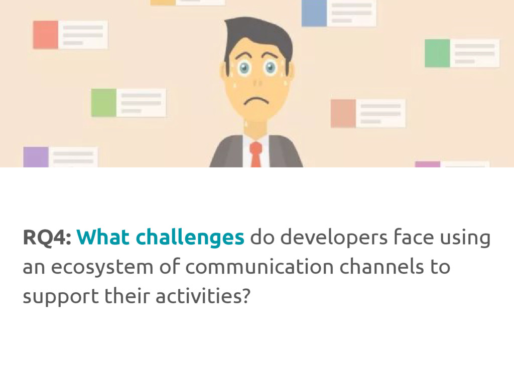 RQ4: What challenges do developers face using a...