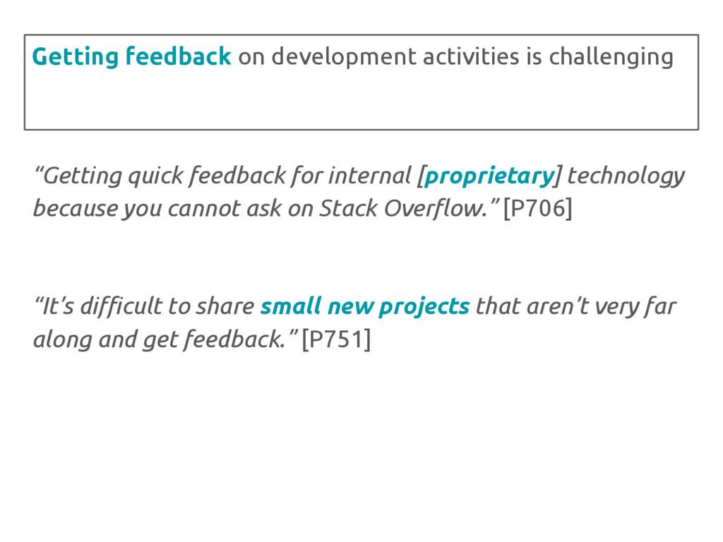 """Getting quick feedback for internal [proprieta..."