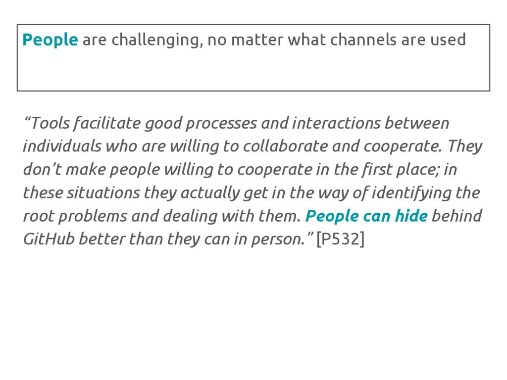 """Tools facilitate good processes and interactio..."