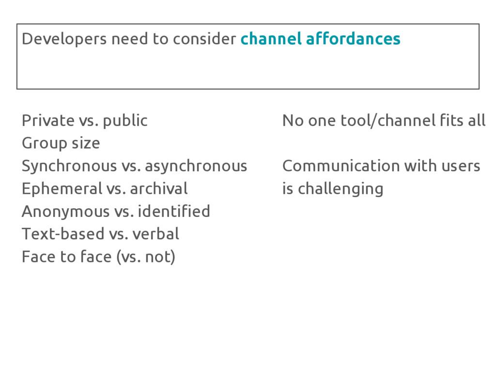 Private vs. public Group size Synchronous vs. a...