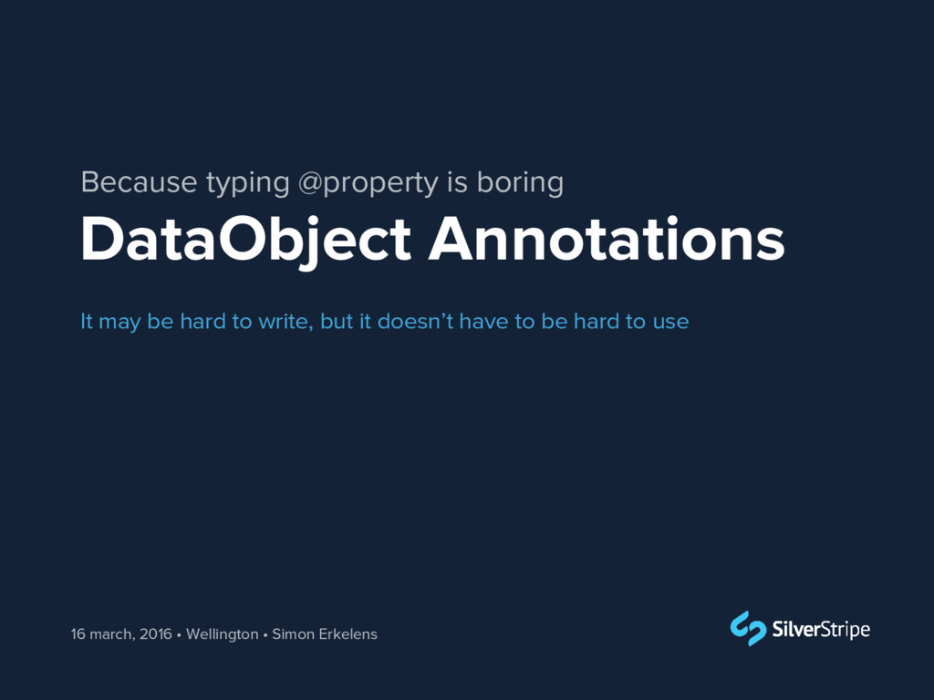 DataObject Annotations 16 march, 2016 • Welling...