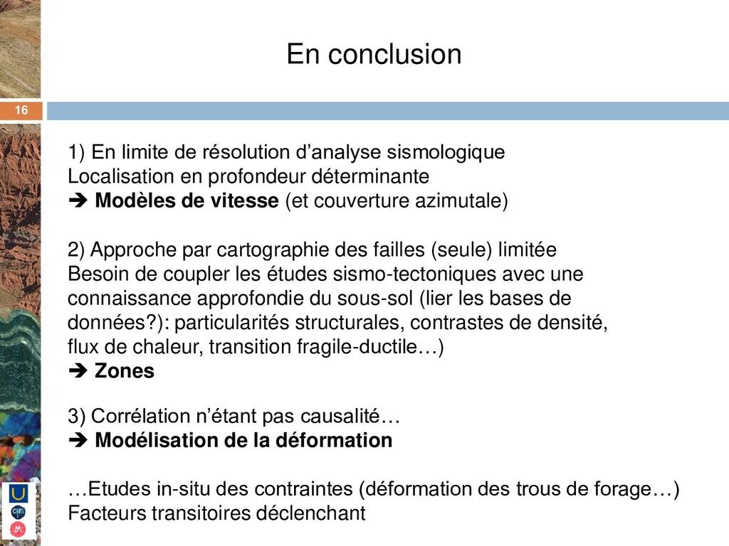 16 En conclusion 1) En limite de résolution d'a...