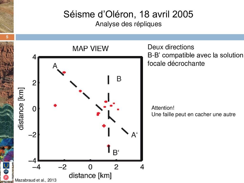 5 Séisme d'Oléron, 18 avril 2005 Analyse des ré...