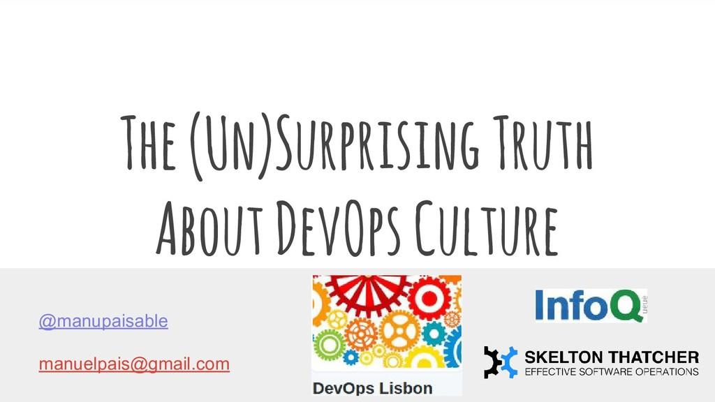 The (Un)Surprising Truth About DevOps Culture @...