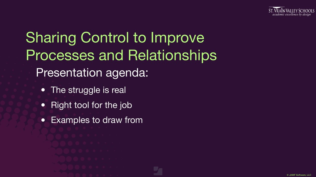 © JAMF Software, LLC Sharing Control to Improve...