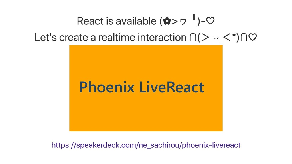 React is available (✿ >ヮ ╹ )-♡ Let's create a r...