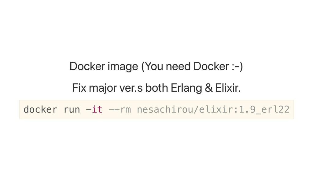 Docker image (You need Docker :-) Fix major ver...